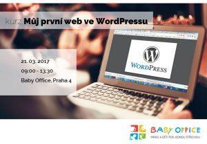 Můj první web ve WordPressu aneb WordPress pro zelenáče